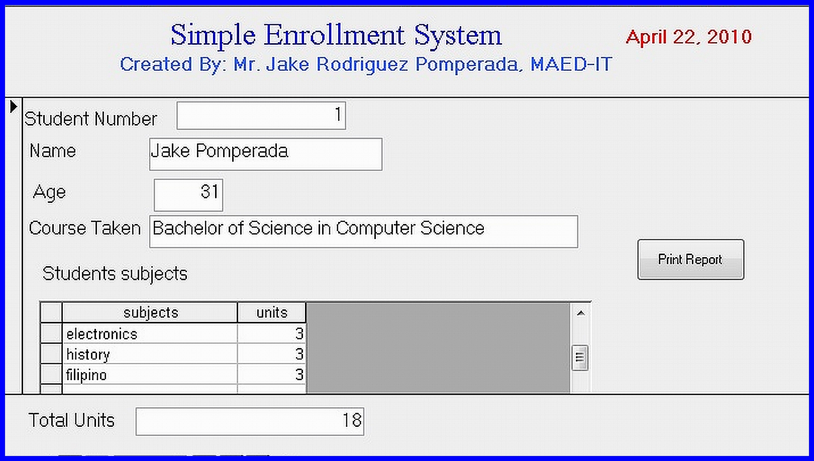 enrollment system A worldwide online system designed to perform the process involved in registration, advising, assessments, and payments of students as well as scheduling of classes.