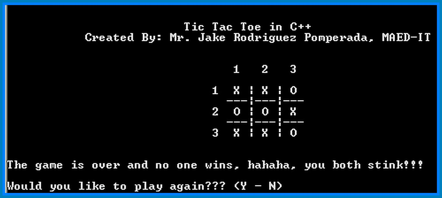 tic tac toe in c programming About this code i called it tic tac toe in c++ because the firt version of my code is written entirely in c language i hope my code will help somebody you are.